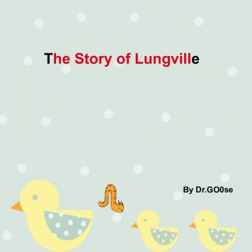 The Story of Lungville