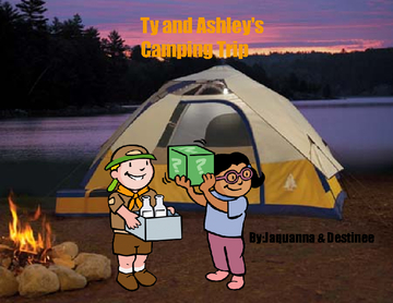 Ty and Ashley's camping trip