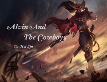 Alvin And The Cowboys