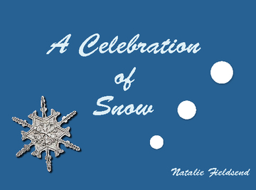 A Celebration of Snow