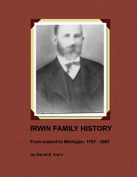 Irwin Family History - from Ireland to Michigan