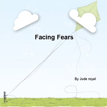 Facing fears