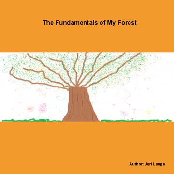 The Fundamentals of My Forest