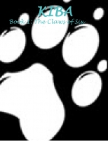 The Kiba series: Book One; The Claws Of Six