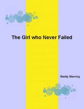 The Girl who Never Failed