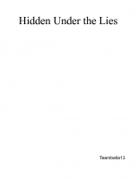 Hidden under the lies