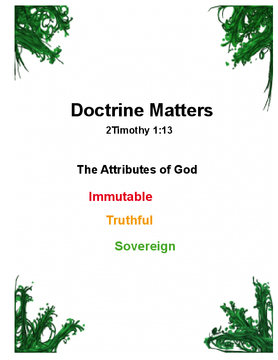 Doctrine Matters - Attributes of God 2