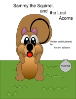 Sammy the Squirrel, and the Lost Acorns