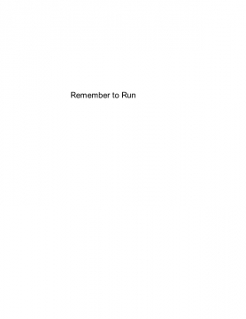 Remember to Run