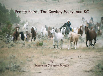 Pretty Paint, The Cowboy Fairy, and KC