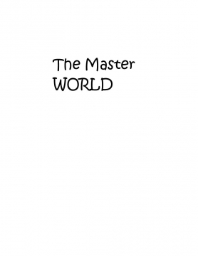 The Master World