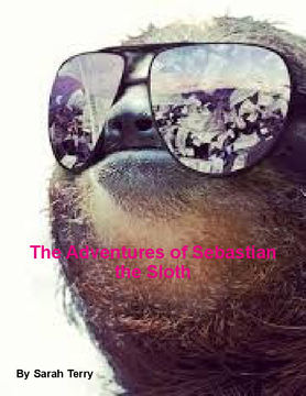 The Adventures of Sebastian the Sloth