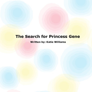 The Search for Princess Gene