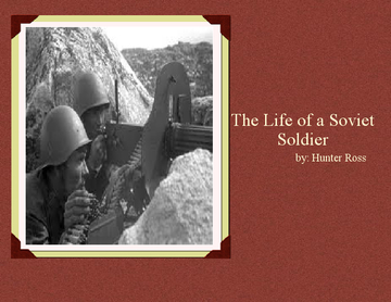 My Life as a Soviet Soldier