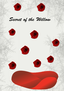 The Secrets of the Willow