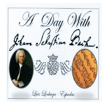 A Day With Johann Sebastian Bach