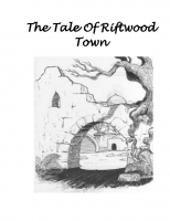 The Tale Of Riftwood Town