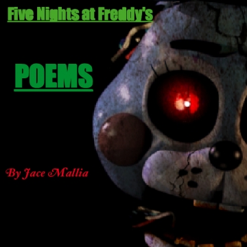 Five Nights at Freddy's Poems