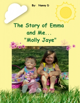 "The Story of Emma and Me ""Molly Jaye"""