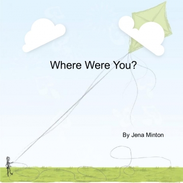 Where Were You?