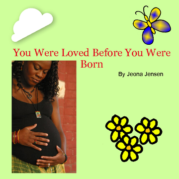 YOU WERE LOVED BEFORE YOU WERE BORN