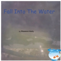 Fall Into The Water