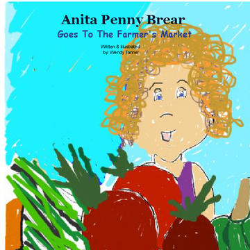 Anita Penny Brear Goes To The Farmers Market