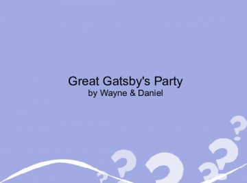 The GEAT GATSBY'S PARTY