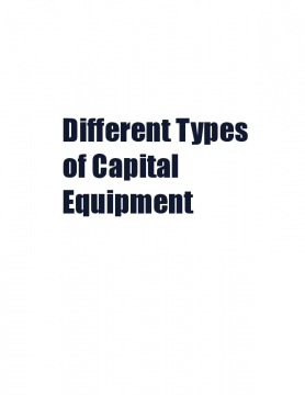 Different Types of Capital Equipment