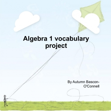 Algebra 1 vocabulary project