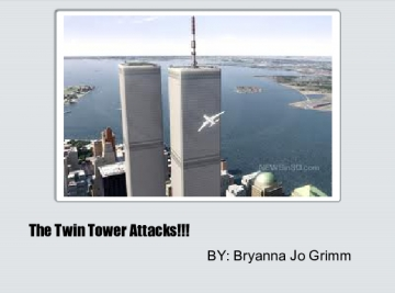 The Twin Tower Attacks