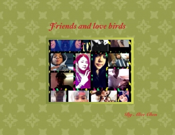 Friends and love birds
