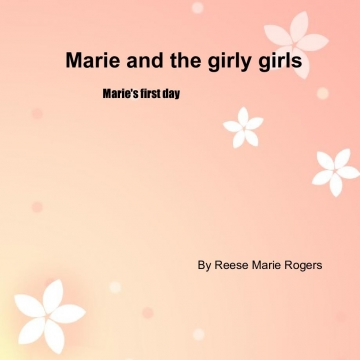 Marie and the girly adventures