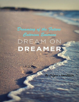 Dreaming of the Future