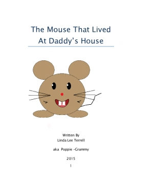 The Mouse That Lived At Daddy's House