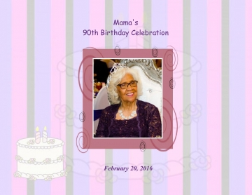 Mama's 90th Birthday Celebration