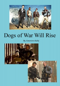 Dogs of War Will Rise