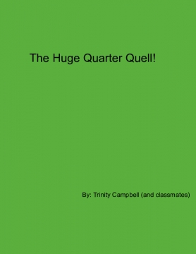 The Huge Quarter Quell