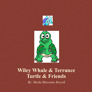 Wiley Whale & Terrance Turtle & Friends
