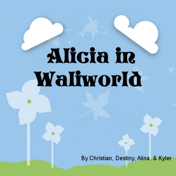 Alicia in Waliworld