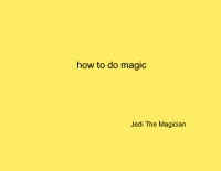 how to do magic
