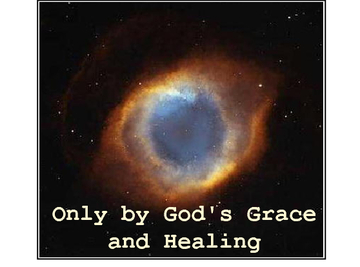 Only by God's Grace and Healing