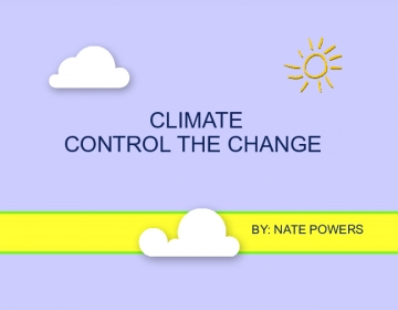 Climate: Control The Change :D
