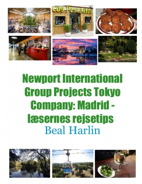 Newport International Group Projects Tokyo Company: Madrid - læsernes rejsetips