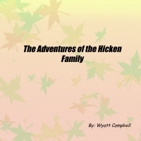 The Adventures of the Hicken Family