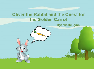 Oliver Bunny and the Quest for the Golden Carrot