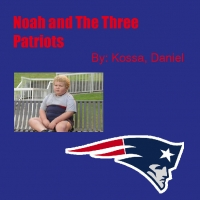 Noah and The Three Patriots
