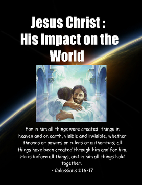 Jesus Christ : His Impact on the World