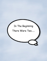 In The Beginning There Were Two