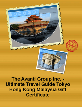 The Avanti Group Inc. - Ultimate Travel Guide Tokyo Hong Kong Malaysia Gift Certificate